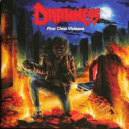 DARKNESS – First Class Violence CD