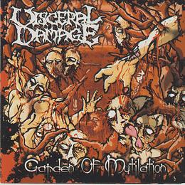 CD - VISCERAL DAMAGE - Garden Of Mutilation