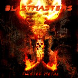 CD - BLASTMASTERS - Twisted Metal