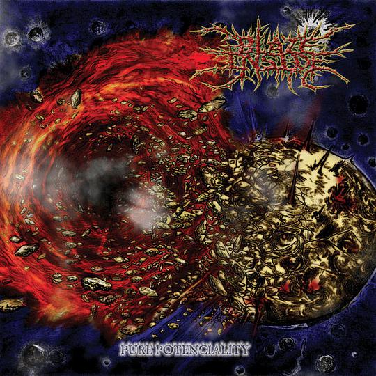 CD - BLAZE INSIDE – Pure Potenciality