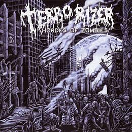CD - TERRORIZER - Horde Of Zombies