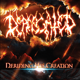 CD - DEPRECATED - Deriding His Creation