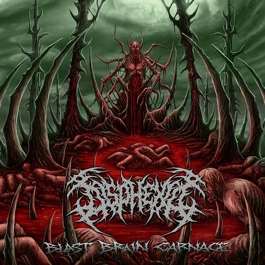 DISPHEXIA -  Blast Brain Carnage CD