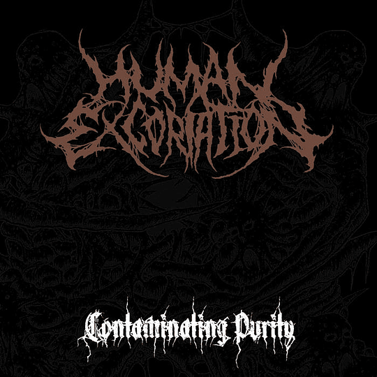 HUMAN EXCORIATION -  Contaminating Purity MCD