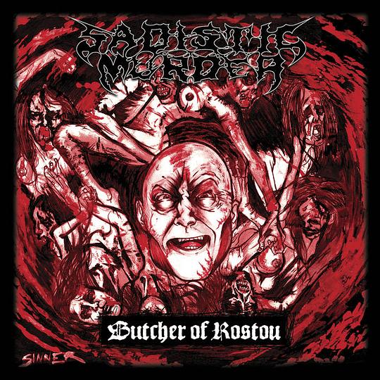 SADISTIC MURDER -  Butcher Of Rostov CD