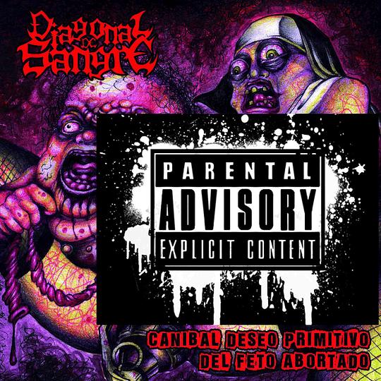 DIAGONAL DE SANGRE -  Cannibal Deseo del Feto Abortado CD