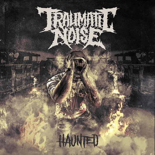 TRAUMATIC NOISE - Haunted DEMO