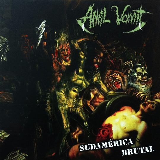 AN*L VOMIT - Sudamérica Brutal CD
