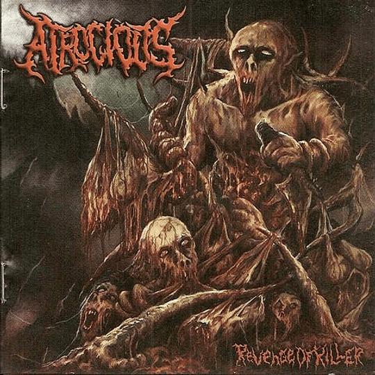 ATROCIOUS -  Revenge of Killer CD