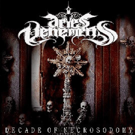 ARIES VEHEMENS - Decade Of Necrosodomy CD