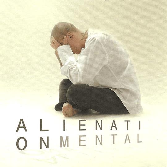 ALIENTATION MENTAL - Alienation Mental CD