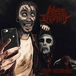 ABYSS OF INSANITY  F*ck Humanity CD