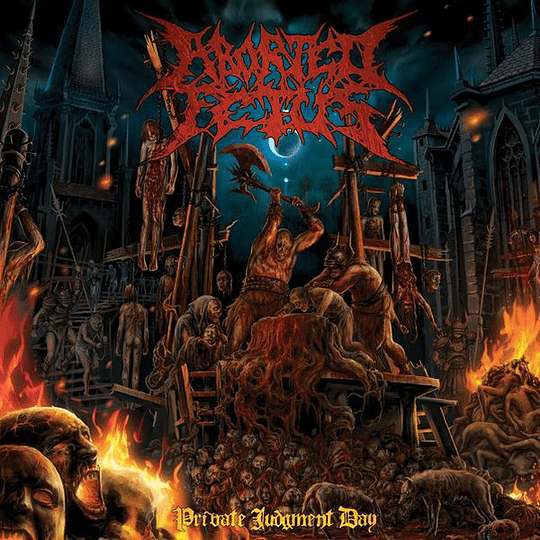 ABORTED FETUS  Private Judgment Day CD