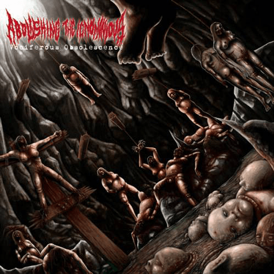 ABOLISHING THE IGNOMINIOUS Vociferous Obsolescence CD