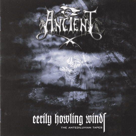 ANCIENT  Eerily Howling Winds - The Antediluvian Tapes CD
