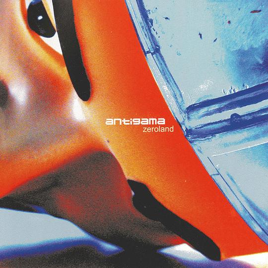 ANTIGAMA -  Zeroland CD
