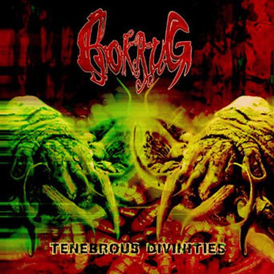 BOKRUG - Tenebrous Divinities CD