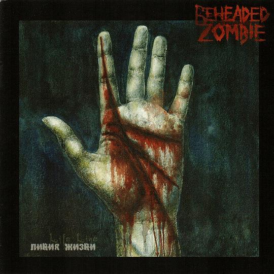 BEHEADED ZOMBIE - Life Line CD