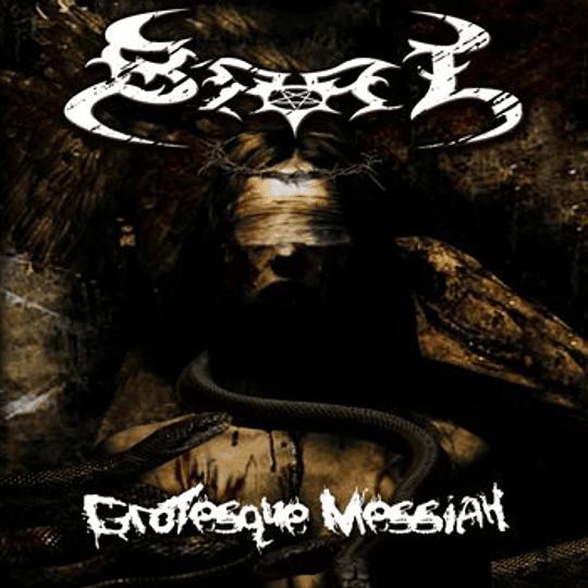 BAAL - Grotesque Messiah CD
