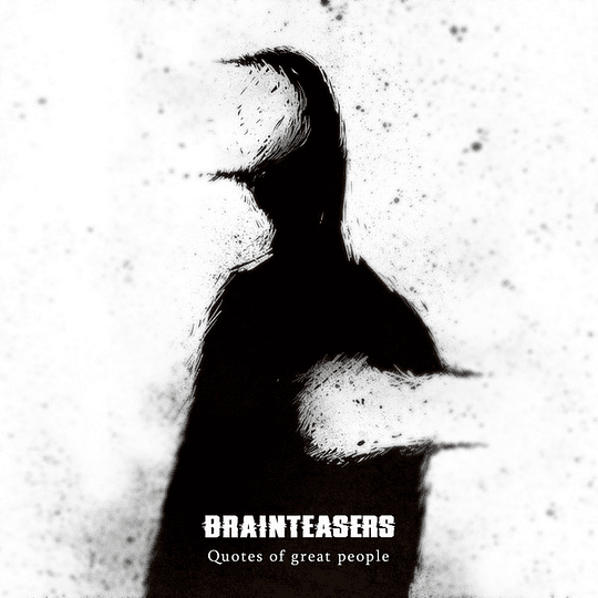 BRAINTEASERS - Quotes Of Great People CD