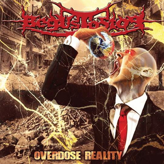 BEGUSTOSTOP - Overdose Reality CD