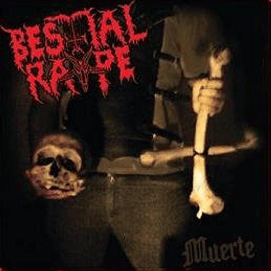 BESTIAL RAPE - Muerte