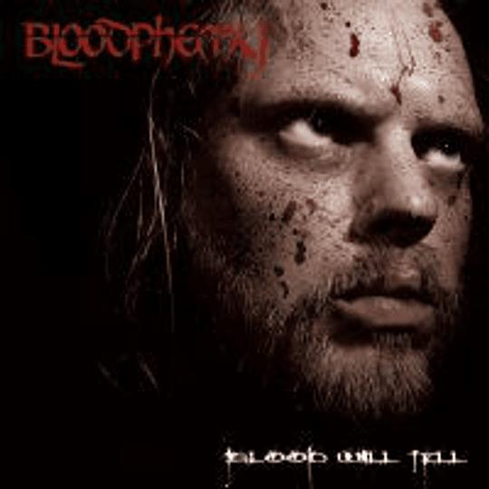 BLOODPHEMY - Blood Will Tell CD