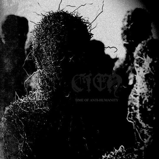 CIEń - Time Of Anti-Humanity CD