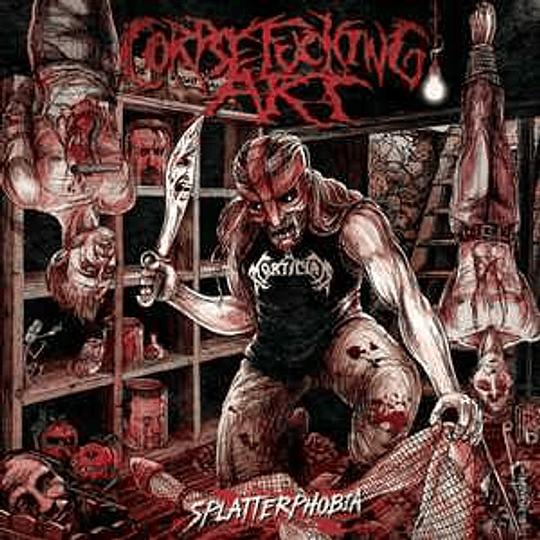 CORPSEFUCKING ART -  Splatterphobia CD