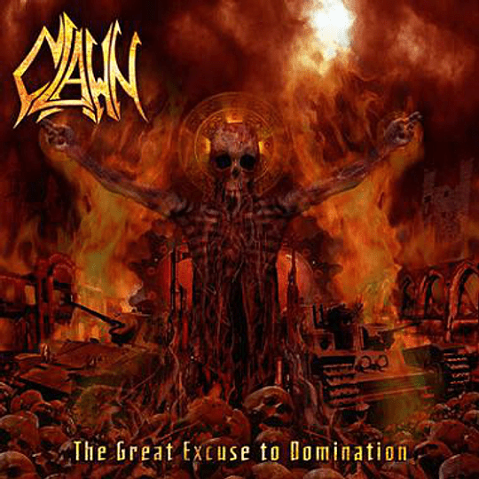 CLAWN -  The Great Excuse To Domination CD