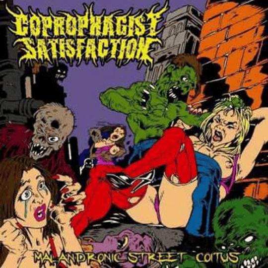 COPROPHAGIST SATISFACTION  - Malandronic Street Coitus CD