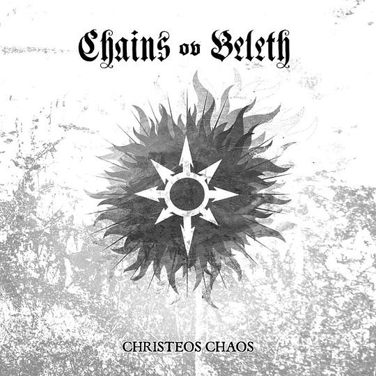CHAINS OV BELETH - Christeos Chaos  CD
