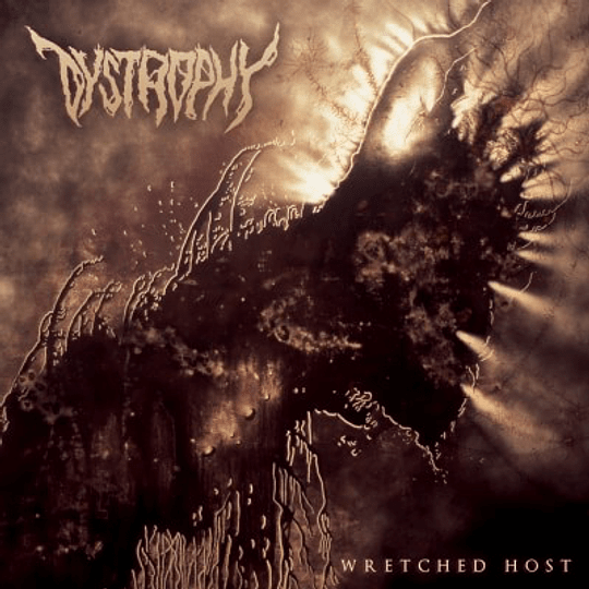 DYSTROPHY - Wretched Host . CD