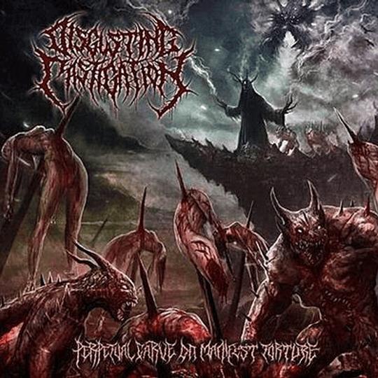 DISGUSTING CASTIGATION - Perpetual Carve On Manifest Tortur CD