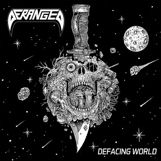 DERANGED - Defacing World CD