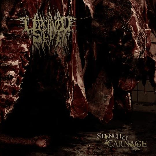 DEFORMED SLUT - Stench Of Carnage CD