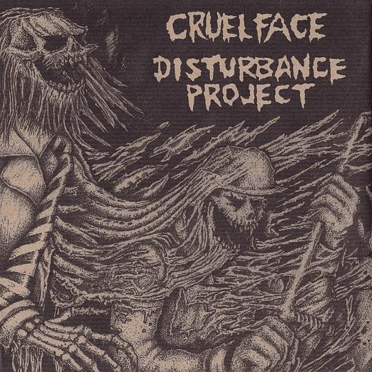 CRUEL FACE / DISTURBANCE PROJECT SPLIT VINYL 7'