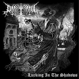 DARK PATH - Lurking in the Shadows CD