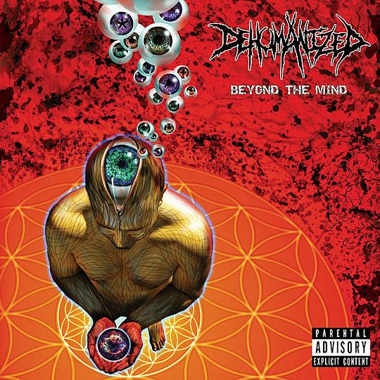 DEHUMANIZED - Beyond The Mind CD