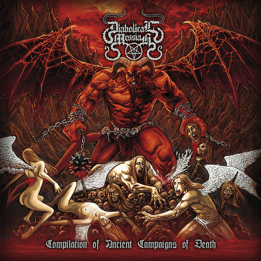 DIABOLICAL MESSIAH - Compilation Of Ancient Campaigns Of Death CD
