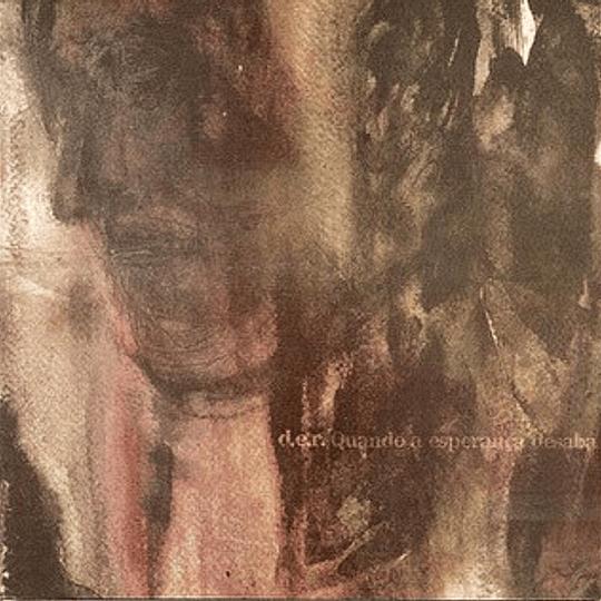 D.E.R. - Quando A Esperança Desaba CD