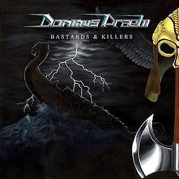 DOMINUS PRAELII - Bastards And Killers CD