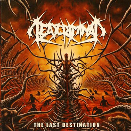 DEAD CRIMINAL - The Last Destination CD
