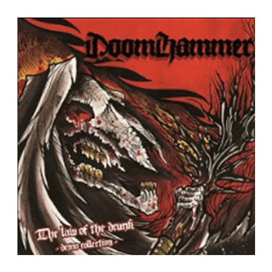 DOOMHAMMER - The Law Of The Drunk - The Demo Collection CD