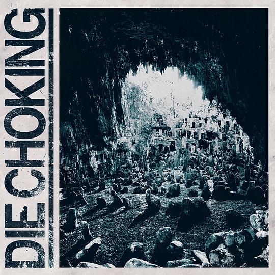 DIE CHOKING - III CD