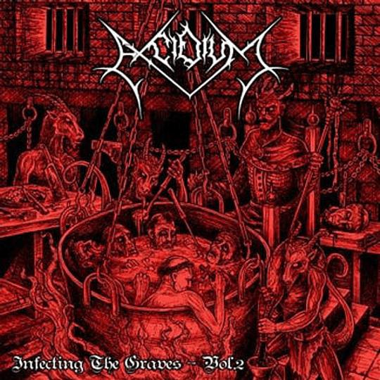 EXCIDIUM - Infecting The Graves - Vol. 2