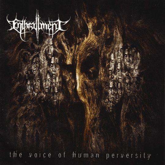 ENTHRALLMENT - The Voice Of Human Perversity CD