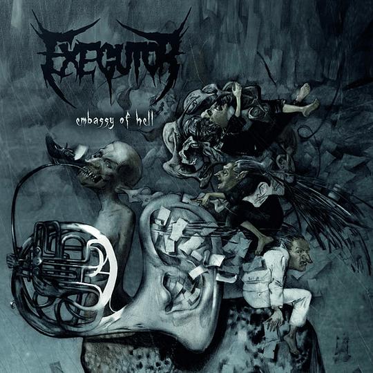 EXEGUTOR - Embassy Of Hell CD
