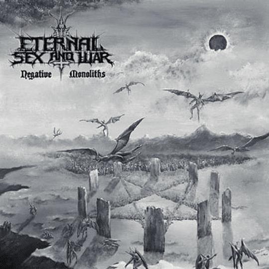 ETERNAL SEX AND WAR - Negative Monoliths CD