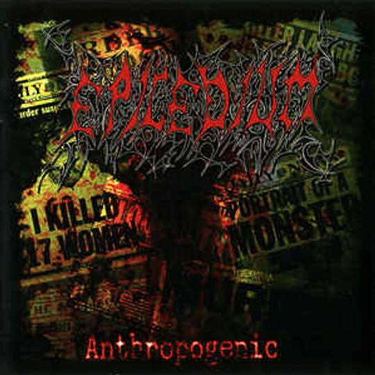 EPICEDIUM - Anthropogenic CD